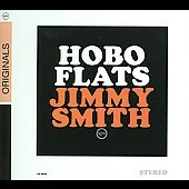 Jimmy Smith (Organ): Hobo Flats [Digipak]