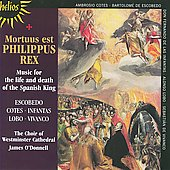 Mortuus est Philippus Rex / Westminster Cathedral Choir