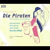 Franz Marszalek/Martha Mödl: Gilbert & Sullivan: Die Piraten [with Bonus Disc]