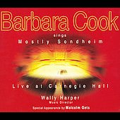 Barbara Cook (pop vcl): Barbara Cook Sings Mostly Sondheim: Live at Carnegie Hall