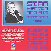 Stan Kenton & His Orchestra: At The Armory, Eugene, Oregon, 1953 Part II