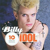 Billy Idol: 10 Great Songs