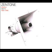 Zentone/High Tone: Zenzile Meets High Tone [Digipak]