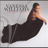 Vanessa Williams (R&B): The Real Thing *