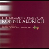 Ronnie Aldrich: Romantic Pianos Of