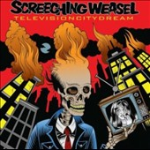 Screeching Weasel: Television City Dream [Digipak]