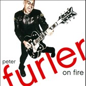 Peter Furler: On Fire *