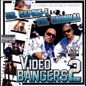 Mr. Capone-E/Mr. Criminal: Mr. Capone-E and Mr. Criminal Video and Bangers, Vol. 2 [PA]