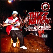 The Whole Shabang!/DJ Fresh and the Whole Shabang/DJ Fresh (Rap): Thizz Nation [PA]