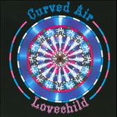 Curved Air: Love Child