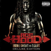 Ace Hood: Blood, Sweat & Tears [Deluxe Edition] [PA]