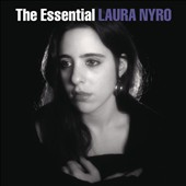 Laura Nyro: The Essential Laura Nyro