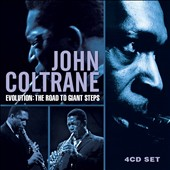 John Coltrane: Evolution: The Road to Giant Steps [Box]