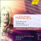 Premium Composers, Vol. 1: Handel: Water Music; Fireworks / Norrington