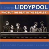 Various Artists: Liddypool: Who Put the Beat in the Beatles?