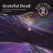 Grateful Dead: Dick's Picks, Vol. 32: 8/7/82 Alpine Valley Music Theatre, East Troy, WI