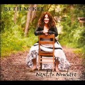 Beth McKee: Next to Nowhere [Digipak] *