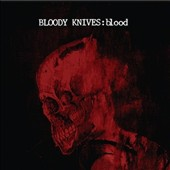 Bloody Knives: Blood [Digipak]