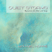 Lou Anne Nell/Louise di Tullio/Michael Hoppé: Quiet Storms: Romances for Flute and Harp