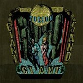 Giant Sand: Tucson: A Country Rock Opera [Digipak] *
