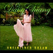 Daisy Chiang: Unfinished Dream [Digipak]