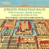 Bach: Violin Concertos / Shumsky, Scottish Chamber Orchestra