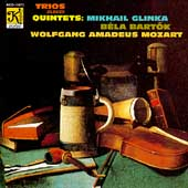 Glinka, Bart&#243;k, Mozart: Trios and Quintets