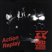 Red Jasper: Action Replay