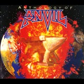 Anvil: Anthology of Anvil [Digipak]