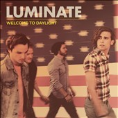 Luminate: Welcome to Daylight *
