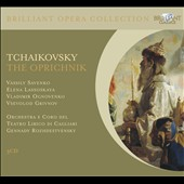 Tchaikovsky: The Oprichnik / Vassily Savenko, Elena Lassoskaya, Vladimir Ognovenko, Vsevolod Grivnov. Rozhdestvensky