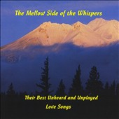 The Whispers: The Mellow Side