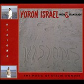 Yoron Israel: Visions: Music of Stevie Wonder [Digipak]