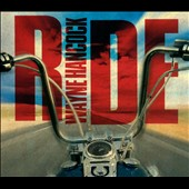 Wayne Hancock: Ride [Digipak]