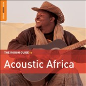 Various Artists: The Rough Guide to Acoustic Africa [Digipak]