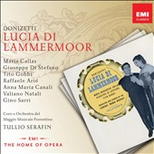 Donizetti: Lucia di Lammermoor / Maria Callas, Giuseppe Di Stefano, Tito Gobbi and Raffaele Arie