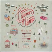 Lauren Mann & the Fairly Odd Folk: Over Land and Sea [Digipak]