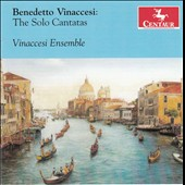 Benedetto Vinaccesi: The Solo Cantatas / Nanette McGuinness, Kindra Scharich, Jonathan Smucker, Kirk Eichelberger