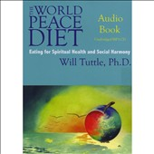 Will Tuttle: The  World Peace Diet
