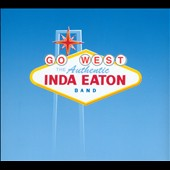 Inda Eaton: Go West [Digipak]