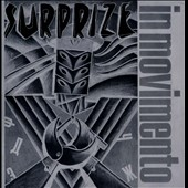 Surprize: In Movimento/The Secret Lies In Rhythm