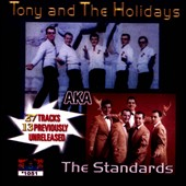 Tony and the Holidays: Tony and The Holidays Aka The Standards