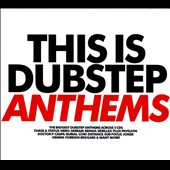 Various Artists: This Is Dubstep: Anthems