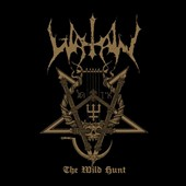 Watain: The  Wild Hunt *
