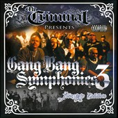 Mr. Criminal: Gang Bang Symphonies, Vol. 3 [PA] *