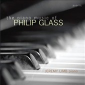 Piano Music of Philip Glass / Jeremy Limb, piano