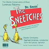 Lorenzo Palomo (b.1938): Dr. Seuss' The Sneetches, symphonic poem for narrator & orchestra / John de Lancie, narrator
