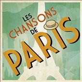 Various Artists: Les  Chansons de Paris [Digipak]