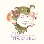 Ella Fitzgerald: The Voice of Jazz [Box]