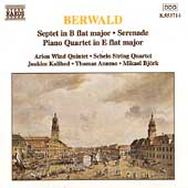 Berwald: Septet, Serenade, Piano Quartet/ Arion Quintet, etc